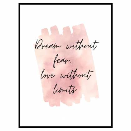 Dream Without Fear print