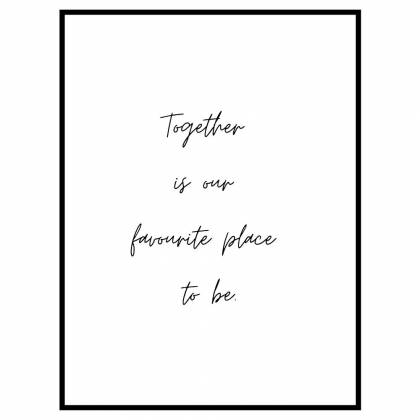 impressão Together Quote