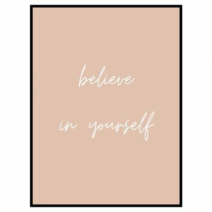 Lámina Believe In Yourself