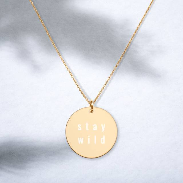 Stay Wild engraved necklace