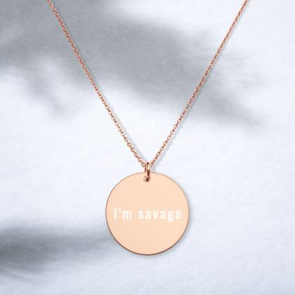 I'm Savage engraved necklace