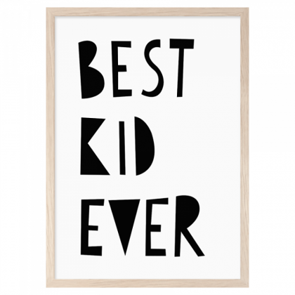Best Kid Ever Print