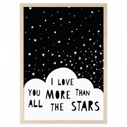 Gedruckt I Love you More than all the stars